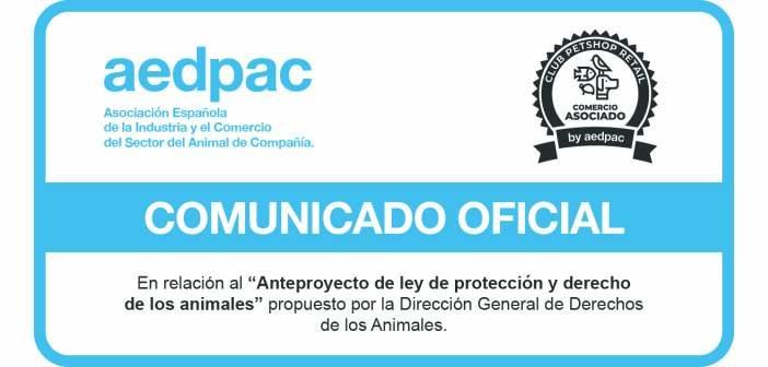 AEDPAC en desacuerdo con los términos del Anteproyecto de Ley de Protección y Derecho de los animales